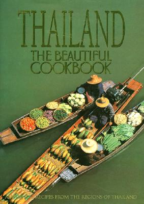 Image for Thailand: The Beautiful Cookbook (First Edition)