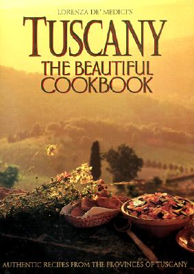 Image for TUSCANY THE BEAUTIFUL COOKBOOK