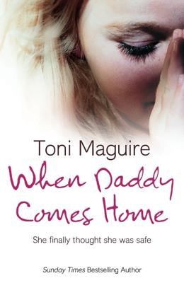 When Daddy Comes Home, Maguire, Toni