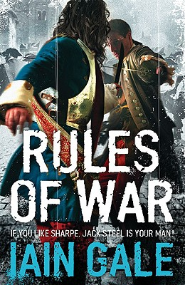 Rules of War (Jack Steel 2), Iain Gale