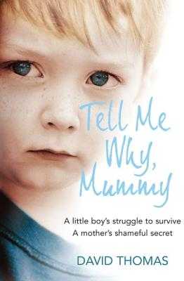Image for Tell Me Why  Mummy