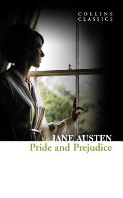 Pride and Prejudice (Collins Classics), Jane Austen