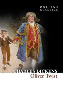 Oliver Twist (Collins Classics), Charles Dickens