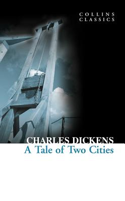 Image for A Tale of Two Cities (Collins Classics)
