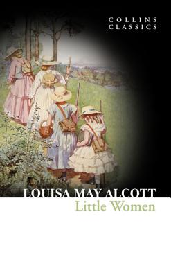 Little Women (Collins Classics), Louisa May Alcott