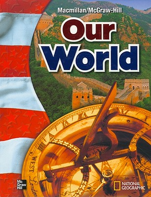 Image for Macmillan/McGraw-Hill Social Studies, Grade 6, Pupil Edition (OLDER ELEMENTARY SOCIAL STUDIES)
