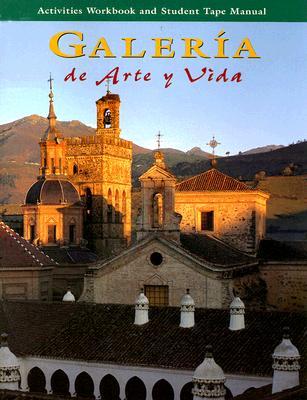 Image for Galeria de Arte y Vida: Writing Activities Workbook & Student Tape Manual (Spanish Edition)