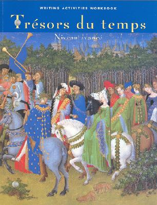 Image for Tresors du temps Writing Activities Workbook