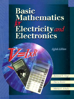 Image for Basic Mathematics for Electricity and Electronics