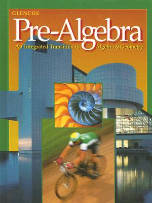 Image for Glencoe Pre-Algebra: An Integrated Transition to Algebra & Geometry