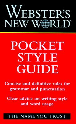 "Webster's New World Pocket Style Guide, ""Haslem, John A., Jr."""