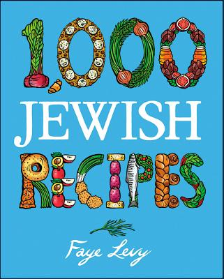 """1,000 Jewish Recipes (1,000 Recipes)"", ""Levy, Faye"""