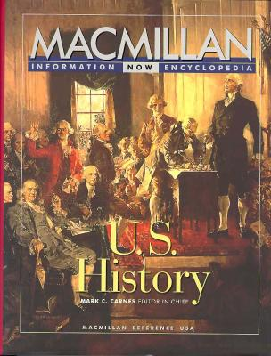 Image for U.S. HISTORY MACMILLAN INFORMATION NOW ENCYCLOPEDIA