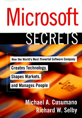 Image for MICROSOFT SECRETS HOW THE WORLD'S MOST POWERFUL SOFTWARE COMPANY CREATES TECHNOLOGY SHAPES M