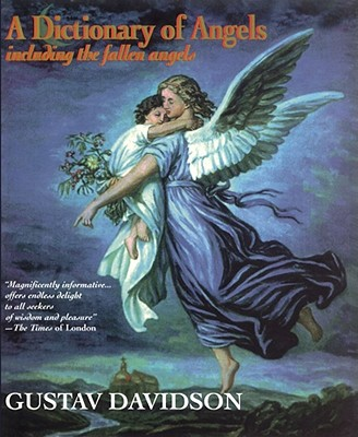 Image for A Dictionary of Angels: Including the Fallen Angels