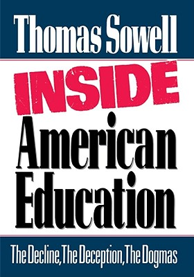 Inside American Education, Sowell, Thomas