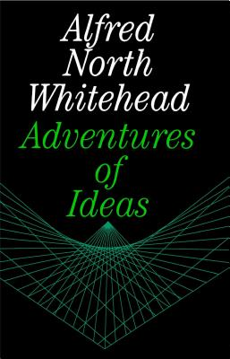 Adventures of Ideas, Whitehead, Alfred North