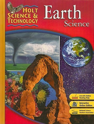 Holt Science & Technology: Student Edition Earth Science 2007, HOLT, RINEHART AND WINSTON