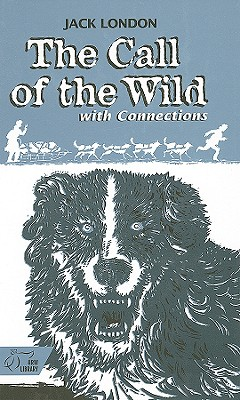 Image for The Call Of The Wild (With Connections)