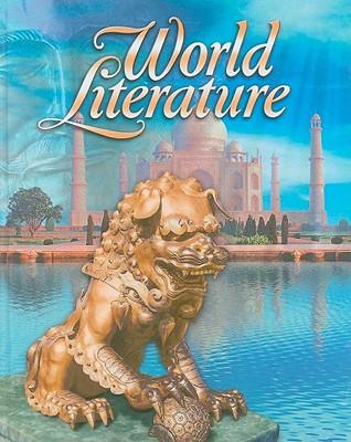 World Literature: Student Edition 2001, HOLT, RINEHART AND WINSTON