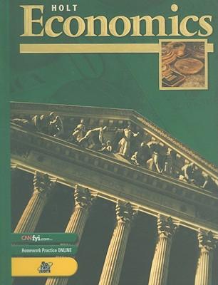 Holt Economics: Student Edition Grades 9-12 2003, Robert L. Pennington