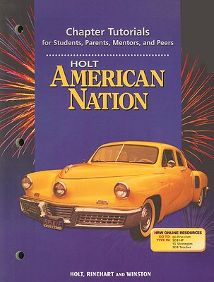 Image for Holt American Nation Chapter Tutorial for Students, Parents, Mentors, and Peers