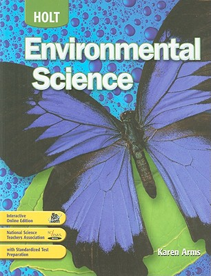 Holt Environmental Science: Student Edition 2008, HOLT, RINEHART AND WINSTON