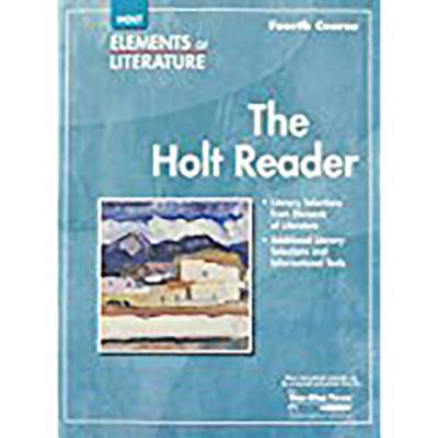 Elements of Literature: Reader Grade 10 Fourth Course