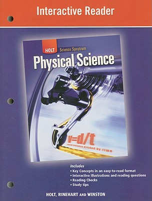 Holt Science Spectrum: Physical Science: Interactive Reader, RINEHART AND WINSTON HOLT (Author)