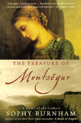 The Treasure of Montsegur: A Novel of the Cathars, Burnham, Sophy