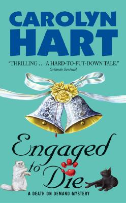 Engaged to Die: A Death on Demand Mystery, CAROLYN HART