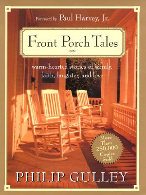 Image for Front Porch Tales : Warm Hearted Stories of Family, Faith, Laughter and Love