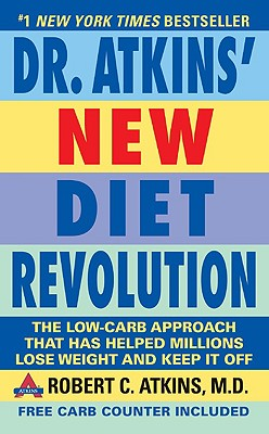 Dr. Atkins New Diet Revolution: Revised and Improved, Atkins, Robert C. M.D.