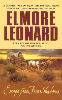 Escape from Five Shadows, Leonard, Elmore