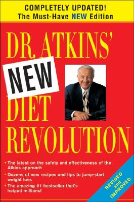 """Dr. Atkins' New Diet Revolution, New and Revised Edition"", ""Robert, M.D. C.Atkins"""