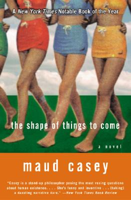 Image for The Shape of Things to Come: A Novel