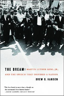 Image for The Dream: Martin Luther King, Jr., and the Speech that Inspired a Nation