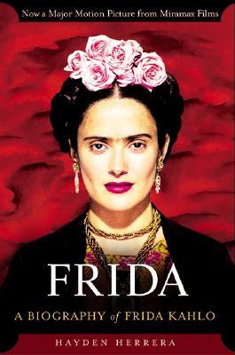 Image for FRIDA : A BIOGRAPHY OF FRIDA KAHLO