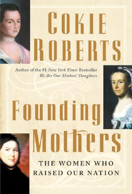 Image for Founding Mothers: The Women Who Raised Our Nation