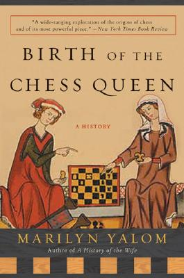 Image for Birth of the Chess Queen: A History