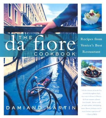Image for Da Fiore Cookbook: Recipes from Venice's Best