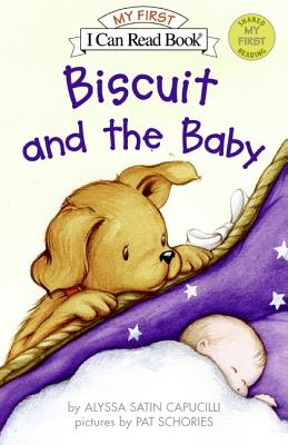 Biscuit and the Baby (My First I Can Read), Capucilli, Alyssa Satin