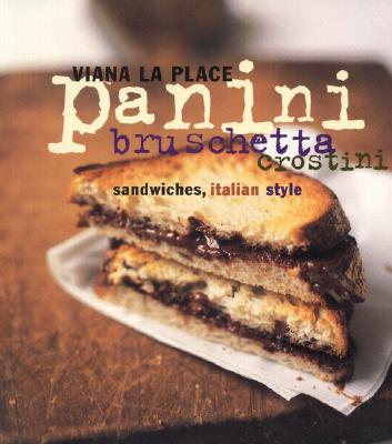 Image for Panini, Bruschetta, Crostini: Sandwiches, Italian Style