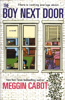 "The Boy Next Door, ""Cabot, Meggin"""