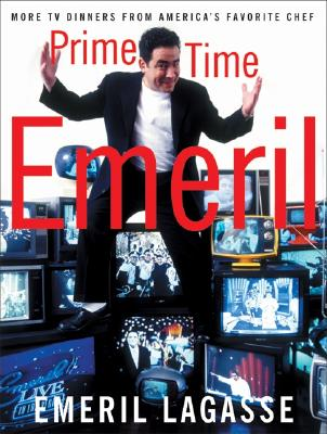 Image for PRIME TIME EMERIL : MORE TV DINNERS FROM