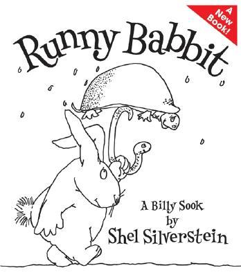 RUNNY BABBIT: A BILLY SOOK, SILVERSTEIN, SHEL