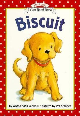 Biscuit (My First I Can Read), Capucilli, Alyssa Satin