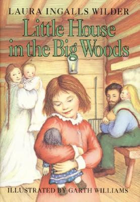 Little House in the Big Woods, Wilder, Laura Ingalls