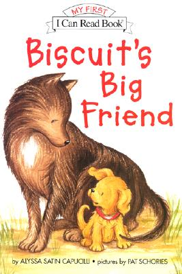 Image for Biscuit's Big Friend (My First I Can Read)