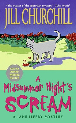 A Midsummer Night's Scream (Jane Jeffry Mysteries, No. 15), Jill Churchill